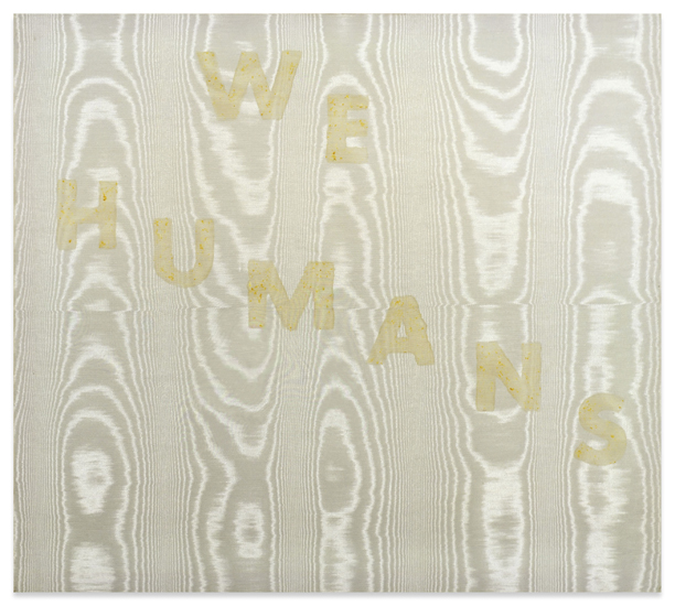 We Humans, 1974, Spinach and egg white on moire by Ed Ruscha, 91 x 102 cm, Courtesy Sprüth Magers / Gagosian Gallery